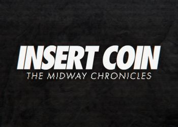 Insert Coin The Midway Chronicles